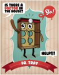 Dr. Tray by Branieman