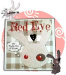 RED EYE: NOW AVAILABLE!!! by mistressmariko