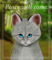 .:Dovewing:. Peace Will Come . . . by Lyss504813