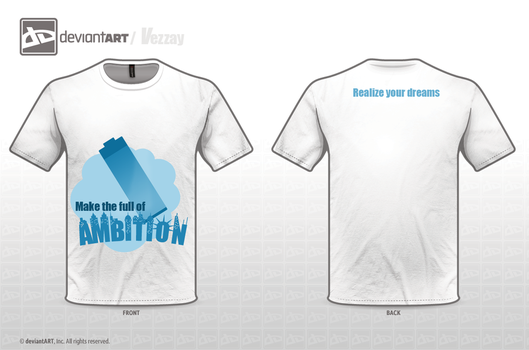Ambition T-Shirt by Vezzay