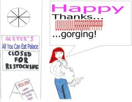 Happy Thanksgiving 2007 by stuffedbellylover
