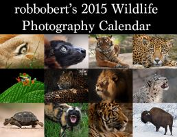 2015 Wildlife Photography Calendar Now Available! by robbobert