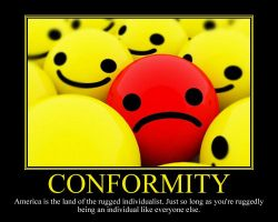 Conformity Motivational Poster by DaVinci41