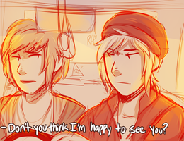 Don't you think I'm happy to see you? by Ask-Pricefield