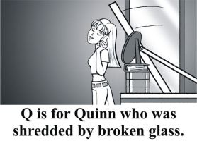 Q is for Quinn by BloodyWilliam