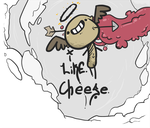 I like cheese by MRootz