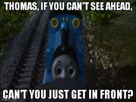 Thomas Should Have Gone in Front by Eli-J-Brony