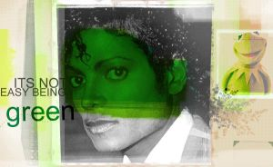 Its Not Easy Being Green by mjjfan4life
