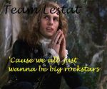 Team Lestat by Wilde-on-my-Side