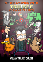 At the Movies with Trilbee - A Year in Film by Moon-manUnit-42