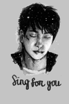 Sing For You by Adlina1