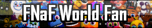 FNaF World Fan Button by Child-of-Sun-Flowers