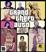 Grand Theft Auto : Game Of Thrones by Ripins