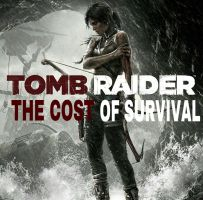 Tomb Raider: The Cost of Survival (SPOILERS!) by ReissumiesSF