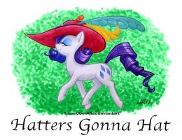 Hatters Gonna Hat by TexasUberAlles