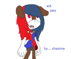 Ask Jake by shaxime2soxime