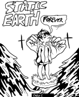 STATIC EARTH FOREVER by trufours