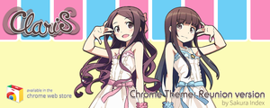 [Chrome Theme] ClariS Reunion version by PrismCross
