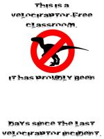 Velociraptor-Free Classroom Safety Sign by ebturner