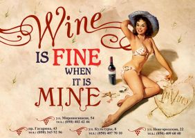 Wine is fine when its mine Poster by dunpil88