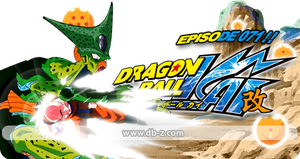 Dragon Ball Kai - Episode 71 by saiyuke-kun