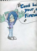 'cause baby your a firework' by sjk246