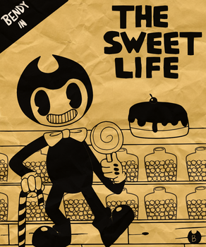 Bendy in - The Sweet Life by pikadee