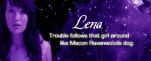 Lenas Trouble by wittyheroine