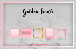 Styles / Golden Touch by LadyWoolridge