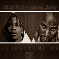 Chief Keef + Young Jeezy - Understand Me by AACovers