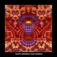 happy birthday Fractalholic by fraterchaos