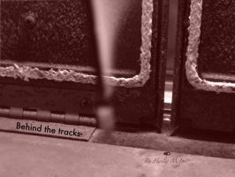 Behind the tracks by haileysthelimit