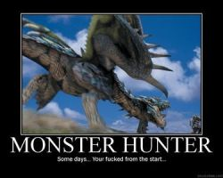 Monster Hunter Motivational by XxBannyxX