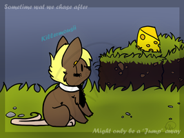 .: What we chase after:. by killercats