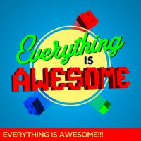Everything is Awesome by Alecx8