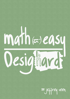 Math is easy. Design is hard by matheusagcosta