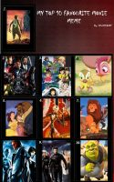 My Top 10 Movies I Love And Always Will by meg15warrior