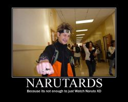 Narutards Motivational Poster by AzureHaseo