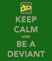 KEEP CALM AND BE A DEVIANT by TLK-SIMBA-SANDSLASH