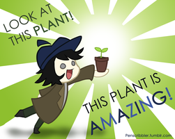 THIS PLANT IS AMAZING by LlamaDoodle
