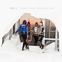 2NE1: Take The World On 3 by Awesmatasticaly-Cool