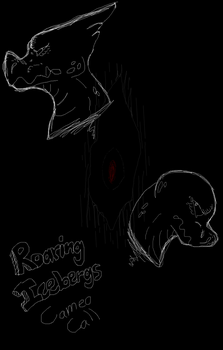 Roaring Iceberges Cameo Call (2 SPOTS LEFT) by anime4always