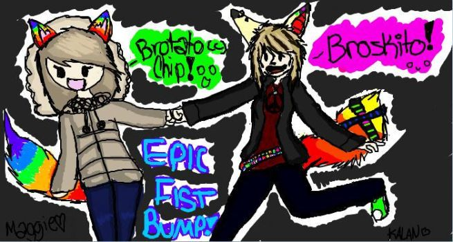 EPIC FIST BUMPEHH Collab by Maggehx3