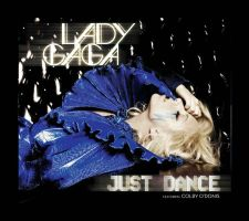 Just Dance Single Cover 2 by GAGAISMYSOUL