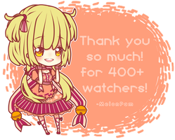 Thank you for 400+ watches!! by MelonPam