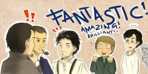 FANTASTIC! AMAZING! BRILLIANT!! by ryokuZero91