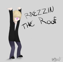 Raezzin the roof by XBlackIce