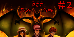 The Legend of R.E.D. Chapter 2 by ThePokeman92
