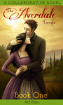 The Alverdale Tangle - Book One - Complete Act 9 by Sleyf