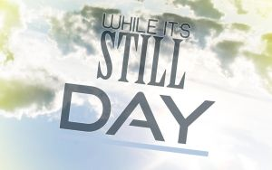 While It is Still Day by GalaxyInvader